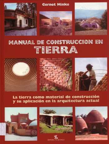 Manual De Construcci N En Tierra Gernot Minke Descargar
