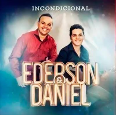 Ederson e Daniel - Incondicional (2015)