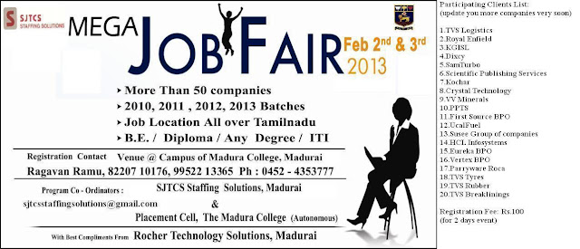 Mega Job Fair for B.E / B.Tech, MCA, BBA, BCA B.A, B.Sc,. B.Com, PGDM, MBA, Diploma (All Streams) students on Feb 2 and 3, 2013 - Madura College - Madurai