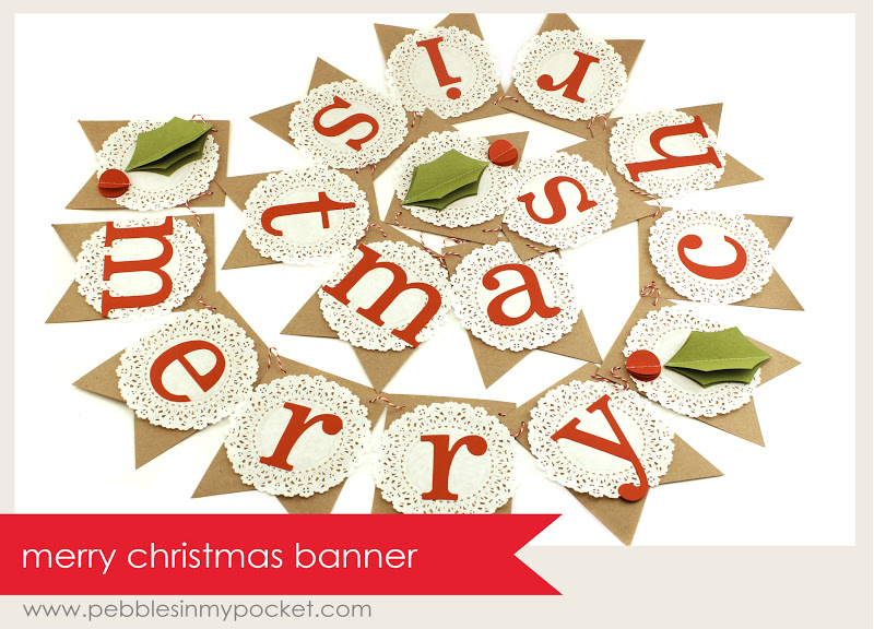 Pebbles in my pocket blog merry christmas banners and garlands