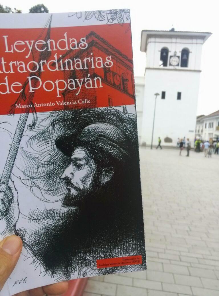 LEYENDAS EXTRAORDINARIAS DE POPAYÁN