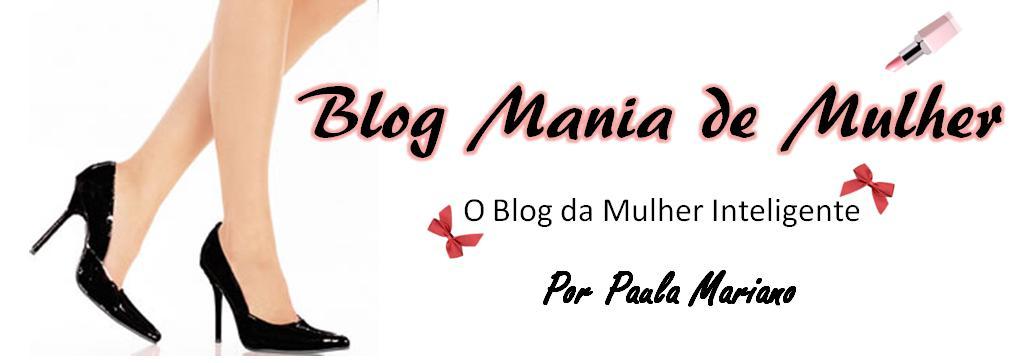 Blog Mania de Mulher