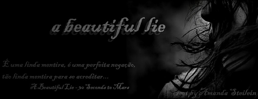 • A Beautiful Lie