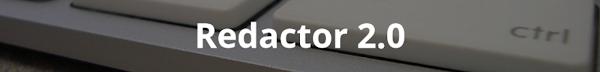 Redactor 2.0
