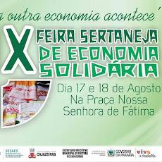 X FEIRA SERTANEJA DE ECONOMIA SOLIDÁRIA. 17 E 18/08, PRAÇA DA CULTURA.
