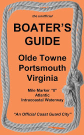 "The ""Unofficial"" Boaters Guide to Olde Towne Portsmouth, Virginia."