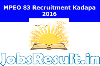 MPEO 83 Recruitment Kadapa 2016