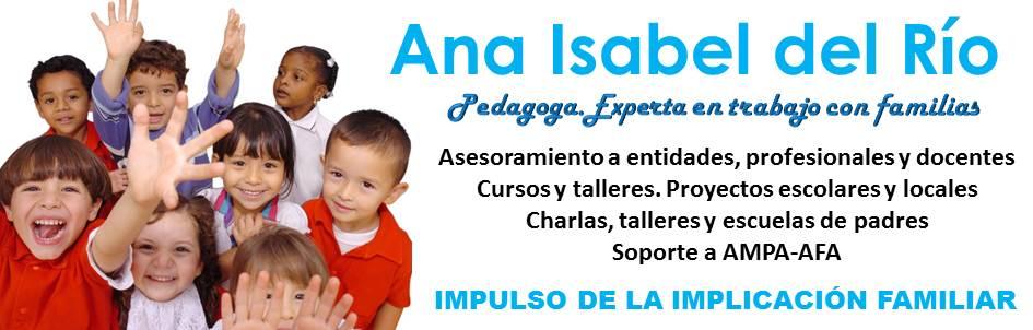 Ana Isabel del Río. Pedagoga. Experta en implicación familiar
