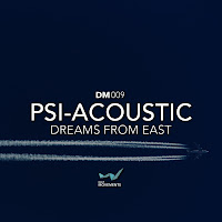 Psi-Acoustic Dreams From East Deep Movements