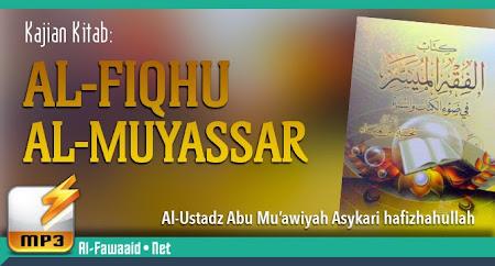 Kajian Kitab Al-Fiqhu Al-Muyassar