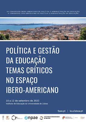 VII Congreso Iberoamericano de Política y Administración de la Educación  X Congreso Luso-Brasileño