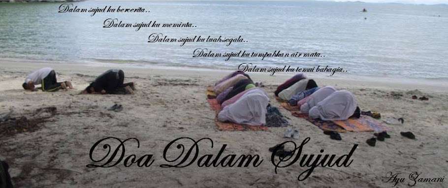 :: Doa Dalam Sujud::