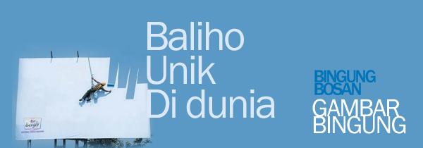 GambarBingung - Baliho unik Didunia