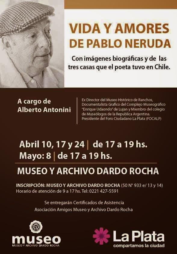 VIida y amores de Pablo Neruda