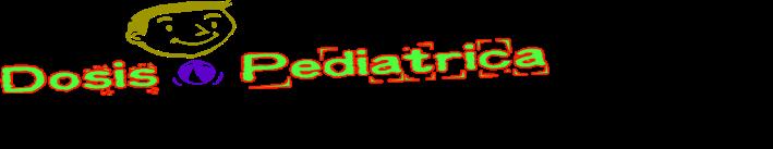 Dosis Pediatrica