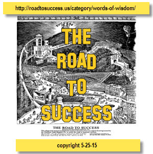 ROAD TO SUCCESS  Inspirational Messages and Images Celebrating 100 Years!