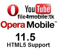 تحميل أوبرا موبايل 11.5 ودعم كامل لتشغيل الفيديو .. Opera Mobile 11.5 -HTML5 Support  Opera