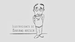 ILUSTRACIONES DE MARIANO KRESER