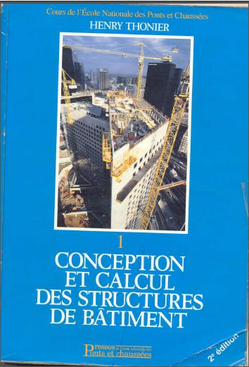 Toute la collection de Henry Thonier [Conception et calcul des structures de bâtiment] TOM+1
