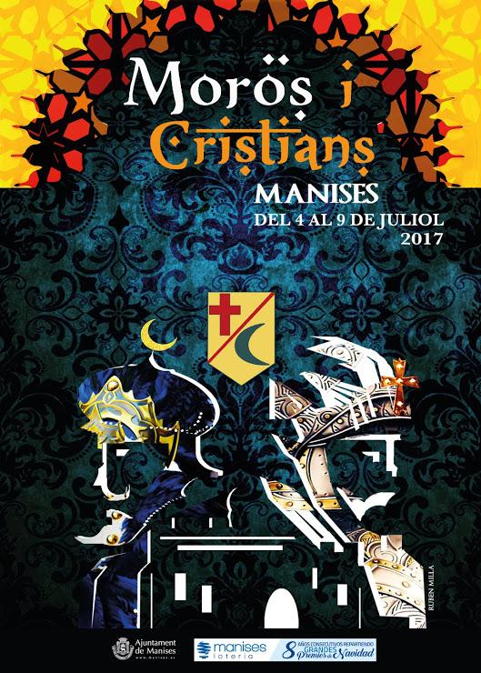 04.07.17 MOROS I CRISTIANS DE MANISES, RESUM DELS ACTES CELEBRATS EN 2017