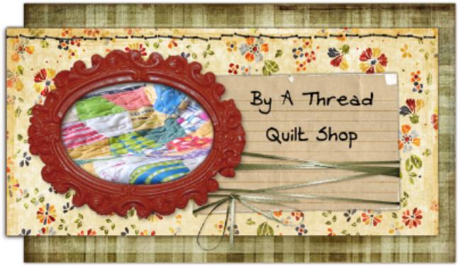 By A Thread Quilt Shop