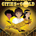 Download Free THE MYSTERIOUS CITIES OF GOLD PC Game