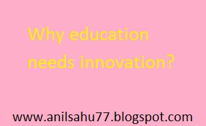 why education needs innovation