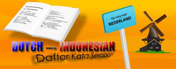 Daftar Kata Serapan Bahasa Belanda dalam Bahasa Indonesia