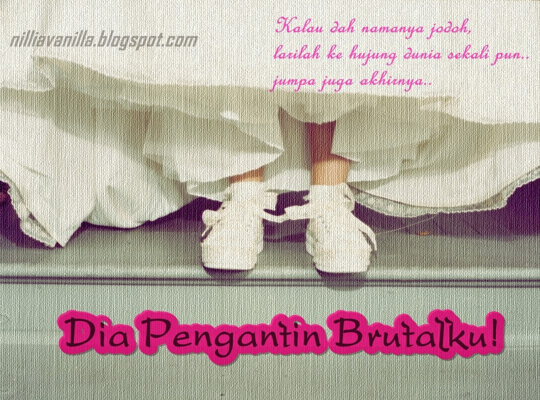 http://nilliavanilla.blogspot.com/search/label/Dia%20Pengantin%20Brutalku!