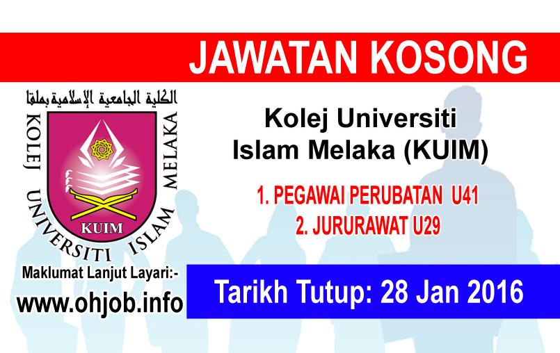 Jawatan Kerja Kosong Kolej Universiti Islam Melaka (KUIM) logo www.ohjob.info januari 2016