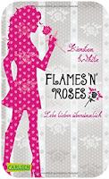 http://meine-buecherwelt.blogspot.de/2015/09/leseeindruck-flames-n-roses-lebe-lieber.html