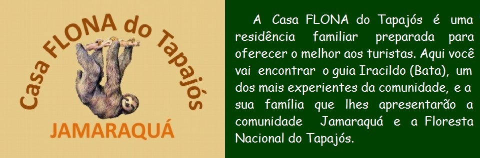 Casa FLONA do Tapajós - Bata & Dona Socorro