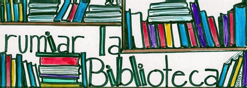 rumiar la biblioteca