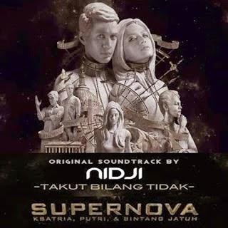 Download Lagu Nidji - OST. Supernova Takut Bilang Tidak MP3