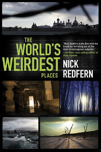 The World&#39;s Weirdest Places, US Edition, September 2012