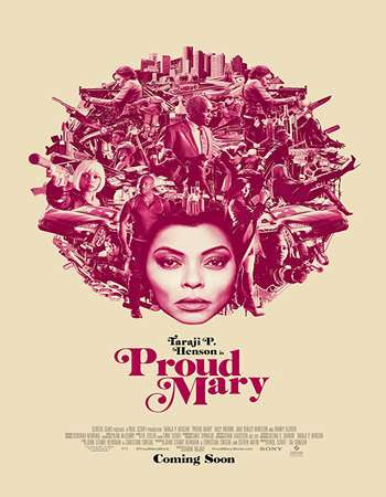 Poster Of English Movie Proud Mary 2018 Full TSRip Movie Free Download Watch Online