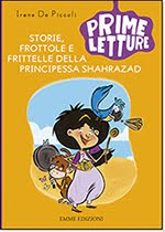 """""""Storie, frottole e frittelle della principessa Shahrazad"""""""