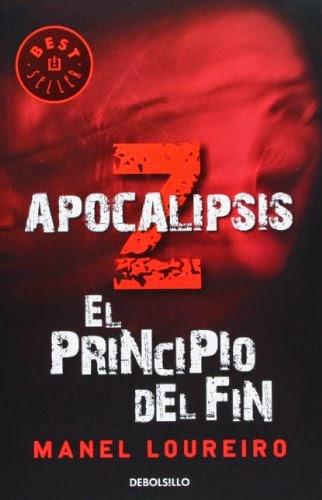 Apocalipsis Z: el principio del fin (BEST SELLER) manel loureiro libro de zombies en españa