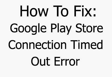google error connection timed out