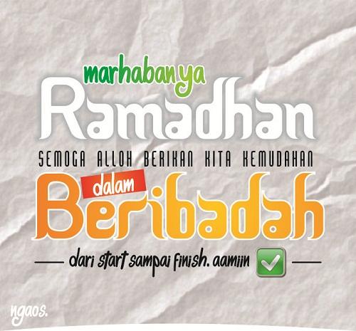 Marhaban ya Ramadhan . . . mari perbaiki diri menjadi pribadi yang lebih baik lagi