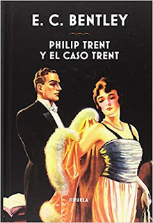 Philip Trent Y El Caso Trent- E. C. Bentley