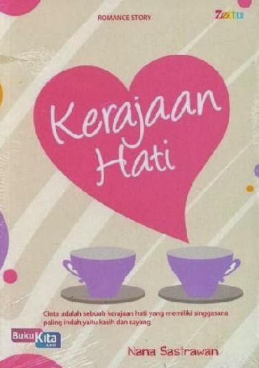 http://www.bukukita.com/Buku-Novel/Romance/121907-Kerajaan-Hati.html