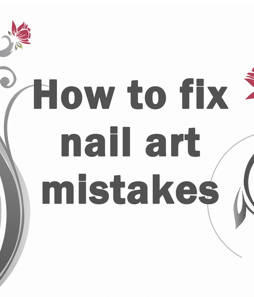 Fixing nail art mistakes