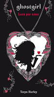 Ghostgirl 3: Loca por amor de Tonya Hurley reseña