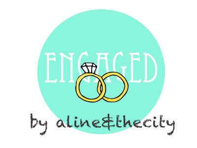 ENGAGED by Alineandthecity