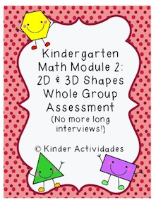 https://www.teacherspayteachers.com/Product/Kindergarten-Math-Module-2-Whole-Group-Assessment-Shapes-1592140