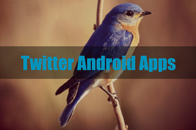Twitter Apps On Android