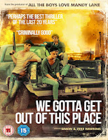 We Gotta Get Out of This Place (2013)