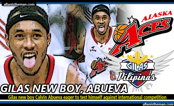 Gilas Pilipinas new boy Calvin Abueva eager to test himself against international competition