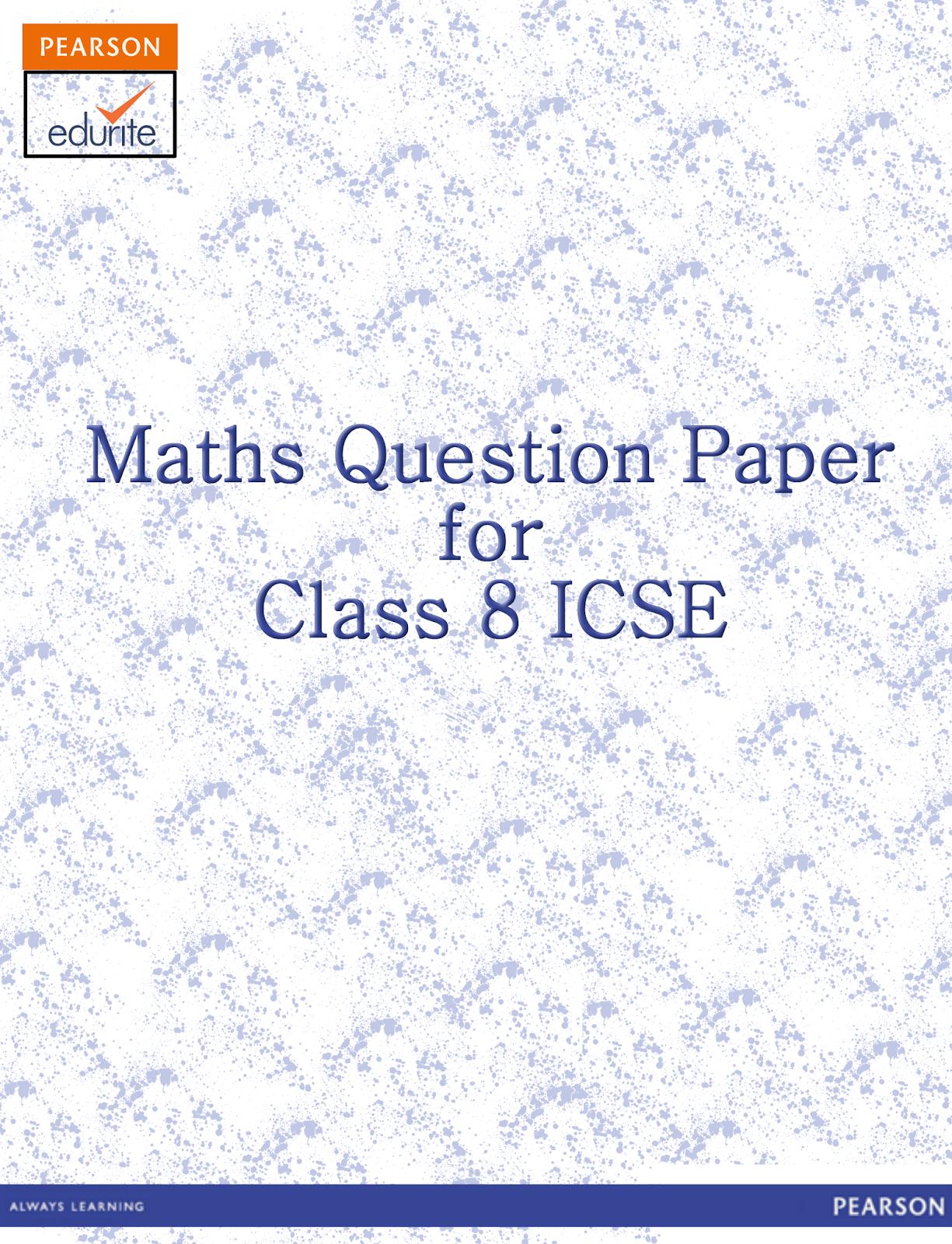 math worksheet : icse board  icse class 8 maths question paper : Class 8 Maths Worksheets